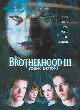 Brotherhood III, The: Young Demons