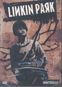 UNAUTHORIZED:LINKIN PARK