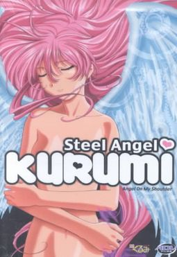 Steel Angel Kurumi Vol. 1: Angel on My Shoulder