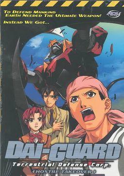 Dai-Guard - Vol. 1: Hostile Takeover
