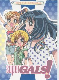 Super Gals! - Vol. 6: A GAL's Heart Never Stops!