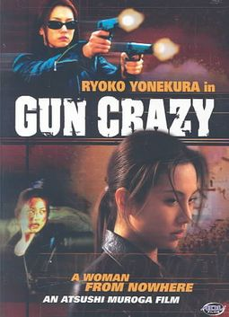 Gun Crazy - Vol. 1: A Woman From Nowhere