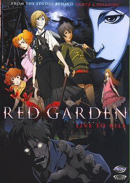 Red Garden - Vol. 1: Live to Kill