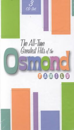 The All-Time Greatest Hits of the Osmond Family [Box]