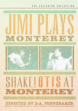 Jimi Plays Monterey/Shake! Otis at Monterey