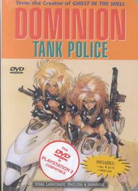 Dominion Tank Police - Act 1-4