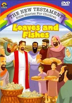 New Testament Bible Stories for Children: Loaves and Fishes
