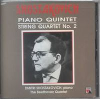 Dmitri Shostakovich: Piano Quintet; String Quartet No. 2