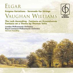 Elgar: Enigma Variations; Serenade for Strings; Vaughan Williams The Lark Ascending; Fantasia on Greensleeves; Fantasia on a Theme