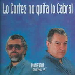 Lo Cortez No Quita Lo Cabral: