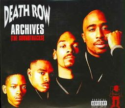 Death Row Archives (The Soundtracks) [PA]