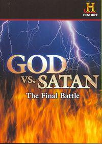 History Channel Presents - God Vs. Satan