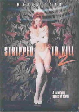 Stripped to Kill 2 - Live Girls