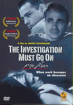 INVESTIGATION MUST GO ON