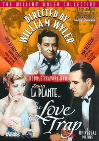 Directed by William Wyler/The Love Trap