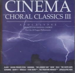 Cinema Choral Classics III: Apocalypse