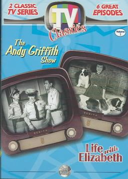 TV Classics - Andy Griffith Show/Life with Elizabeth