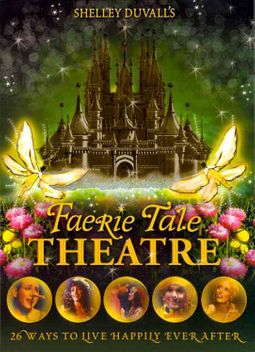 Shelley Duvall's Faerie Tale Theatre: The Complete Series
