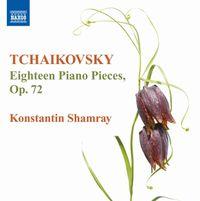 Tchaikovsky: Eighteen Piano Pieces, Op. 72