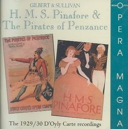 Gilbert & Sullivan: H.M.S. Pinafore & The Pirates of Penzance [1929/30 Recordings]