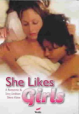 SHE LIKES GIRLS