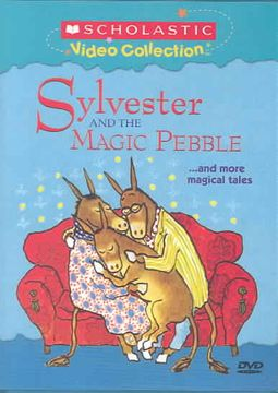 Sylvester and the Magic Pebble...and More Magical Tales