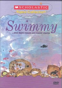 Swimmy...and More Classic Leo Lionni Stories