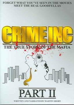 Crime Inc.: The True Story of the Mafia - Part 2