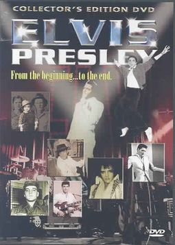 Elvis Presley - From The Beginning... To The End