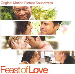 Feast Of Love: Original Motion Picture Soundtrack