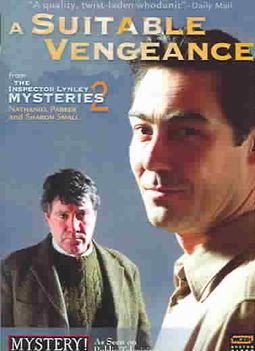 Mystery! - The Inspector Lynley Mysteries 2: A Suitable Vengeance