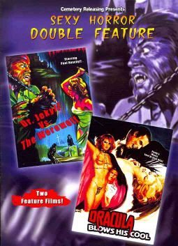 Sexy Horror Double Feature: Dr. Jekyll vs. the Werewolf/Dracula Blows His Cool