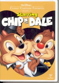 Walt Disney's Classic Cartoon Favorites Starring Chip 'n' Dale