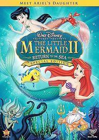 Little Mermaid II, The: Return to the Sea