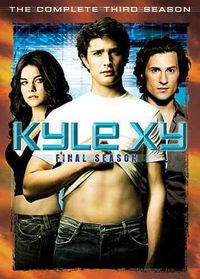 KYLE XY:COMPLETE THIRD AND FINAL SEAS