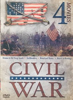 Civil War - 4 Movie DVD Set: Drums in the Deep South / HellBenders / Blood and Honor / Hearts in Bondage
