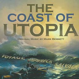The Coast of Utopia: Music for the Play