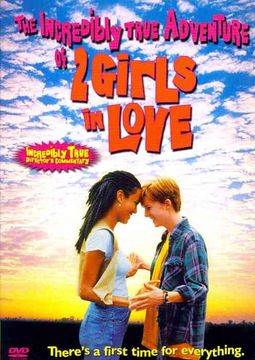 Incredibly True Adventures of Two Girls in Love