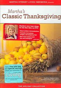 Martha Stewart Holidays: Classic Thanksgiving