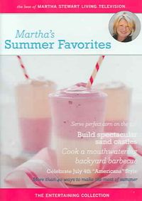 MARTHA'S SUMMER FAVORITES