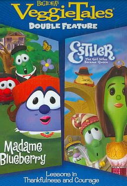 VeggieTales - Madame Blueberry/Esther the Girl Who Would Be Queen