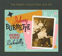 Johnny Burnette and More Kings of Rockabilly [Slipcase]
