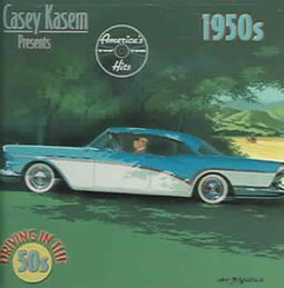 Casey Kasem: Driving in the 50s