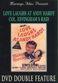 Love Laughs at Andy Hardy/Colonel Effingham's Raid