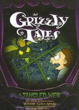 Grizzly Tales - A Tangled Web