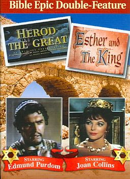 HEROD THE GREAT/ESTHER AND THE KING