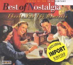Best of Nostalgia: Thanks for the Memories