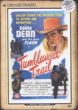 TUMBLEWEED TRAIL/TIOGA KID