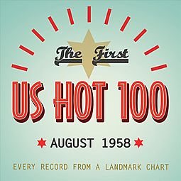 The First U.S. Hot 100: August 1958 [Box]