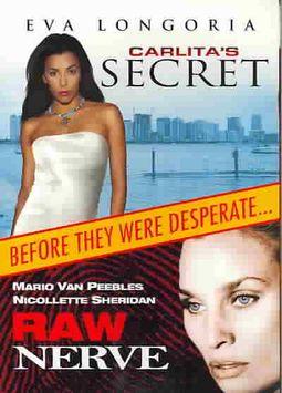 CARLITA'S SECRET/RAW NERVE